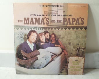 Vintage 1968 LP Record The Mama's and the Papa's If You Can Believe Your Eyes and Ears Near Mint Condition 14874