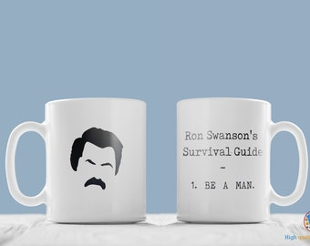 "Ron Swanson Survival Guide Mug - ""BE A MAN"" quote. Parks and Recreation."