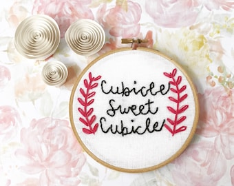 Cubicle sweet cubicle|Hand Embroidery|Cubicle Decor|Funny Embroidery|Handmade Gifts|Modern Embroidery