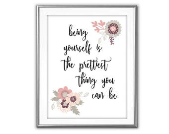 SALE-Being Yourself -Digital Print-Wall Art-Digital Designs- Quote Printable- Art Prints Art-Inspirational Quote