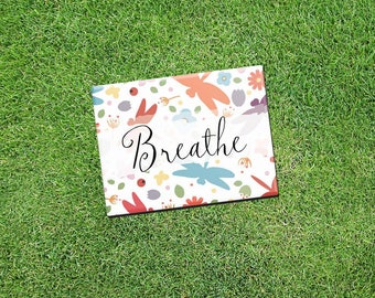 "Inspirational Fridge Magnet ""Breathe"" 2.5x3.5"