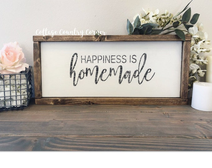 Farmhouse sign - Happiness is homemade sign - farmhouse decor - farmhouse kitchen - farmhouse kitchen decor - kitchen decor - home decor - f
