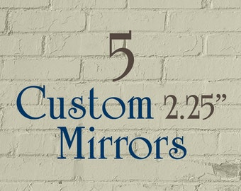 "5 Custom Mirrors - 2.25"" Round (2-1/4 Inch) - Full Color - As many designs as you want!"