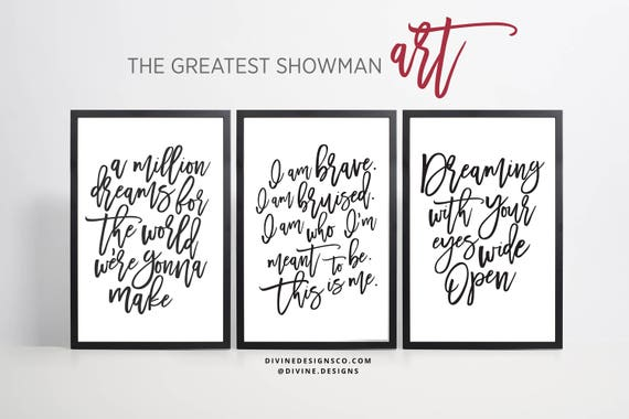 The greatest showman quotes and lyrics bundle 9 printables stopboris Image collections