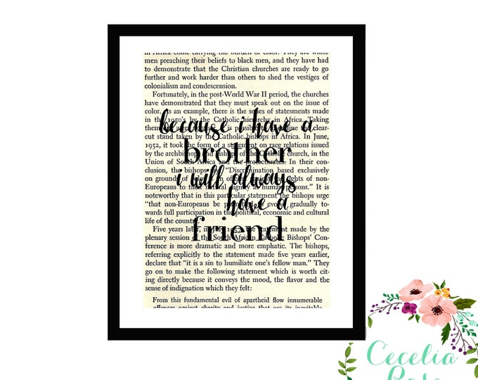 Because I Have a Brother I will Always Have A Friend Brother Gift Inspirational Upcycled Vintage Book Page Art Box Frame or Print