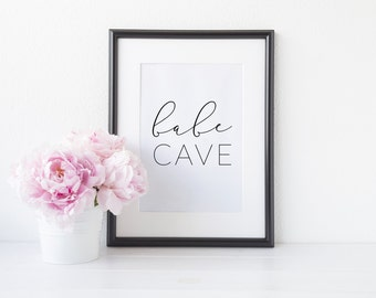 Babe Cave Print - Babe Print - Office Decor - Office Print - Wall Art - Wall Print