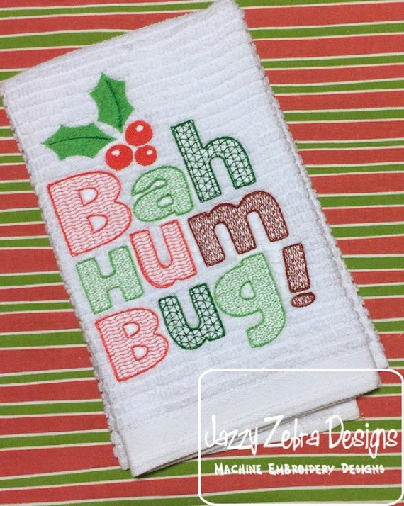 Bah Hum Bug saying motif filled Embroidery Design - Christmas Embroidery Design