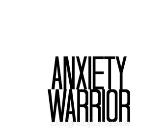 Anxiety Warrior // Wall Art Print // Mental Health Awareness // typography // Bold  // TLB000348