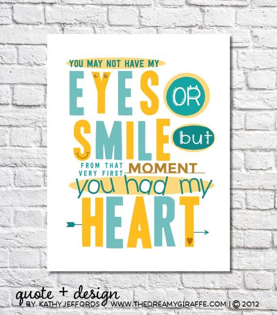 Adoption Print You May Not Have My Eyes Or Smile Quote Poster