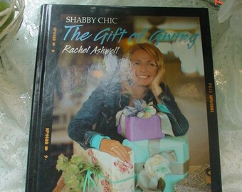 Rachel Ashwell Book The Gift of Giving Shabby Chic