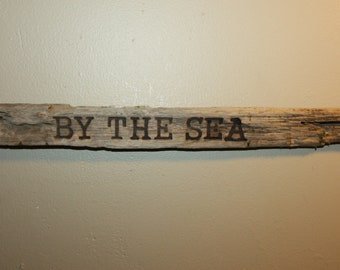 """Handmade Driftwood Wood Burned Sign, Reads """"By The Sea"""" Beach Art, Home Decor, Cottage chic, Cottage, Beach House, Ready to Hang"""