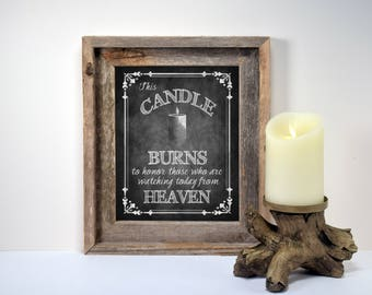 Wedding Memorial Candle Sign | PRINTED Watching from heaven, This candle burns, Honor Loved One, Memory Candle, Wedding Remembrance Sign