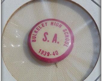 Vintage Bulkeley High School S.A. 1939-1940 Pin
