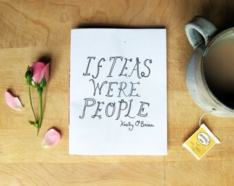 If Teas Were People Zine