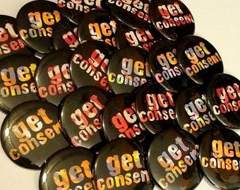 multicolor 'get consent' pinback button