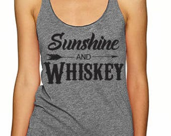 Sunshine And Whiskey Tank, Concert Tank, Summer Tank, Whiskey Shirt, Whiskey Tank, Sunshine And Whiskey Shirt, Whiskey Girl Tank