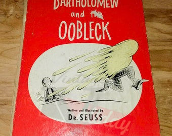 Bartholomew and The OOBLECk ~  Early Print
