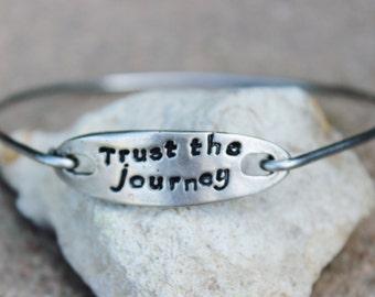 Trust the journey, Inspirational Bangle, Mantra Bangle Bracelet, Gift for yogi, inspirational jewelry, Yoga Gift, Inspirational Gift, Mantra