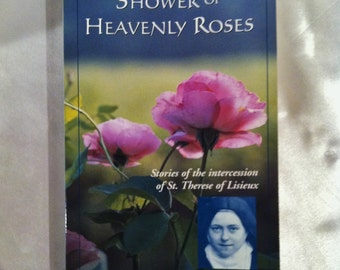 Saint Therese Shower Of Heavenly Roses Vintage Book