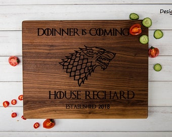 Game of Thrones Gift,HouseStark,Dinner is Coming Cutting Board,Personalized Cutting Board,Engraved Cutting Board,GOT Cutting Board