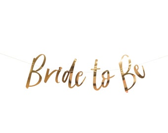 Bride to Be Banner, Gold Paper Banner, Bridal Shower Bunting, Wedding Banner, Bachelorette Banner Team Bride Script Bachelorette