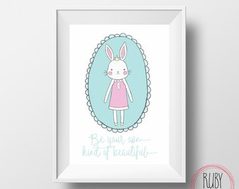Be your own kind of beautiful, wall print, wall decor, kids room, nursery, baby room, girls room, girls interiors, wall art, bunny, tween
