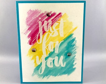 Handmade Watercolor Card - Heat Embossed Encouragement Card - Just For You Card - Stampin' Up! Hand Stamped Card - Handmade Greeting Card