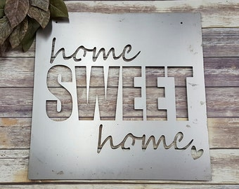 Home Sweet Home - Metal Sign
