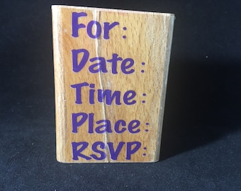 Invitation Rubber Stamp For Date Time Place RSVP. Used