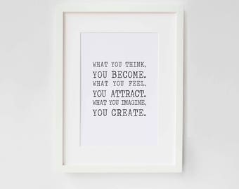 What you Think, You Become - Quote, Poster Print, Typography, Home Decor, Interiors, Monochrome, Inspiration
