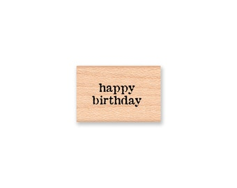 happy birthday-tiny tag size-Wood Mounted Rubber Stamp (MCRS 23-06)