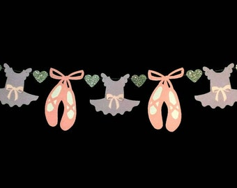Ballet Birthday, Ballerina Garland, Ballet Dancer, Tutu & Ballet Shoes, Dance Banner