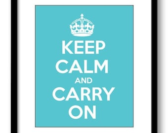 INSTANT DOWNLOAD Keep Calm and Carry On Turquoise White Printable Bathroom Print Art Print Wall Decor Modern Minimalist