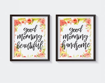 Printable Wall Art, Printable Quote Art, Home Decor, Printable Art, Inspirational Quote Print, Good Morning Beautiful/ Handsome Signs