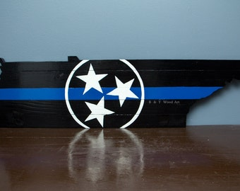 Tennessee TriStar wood sign Blue lives matter thin blue line Tennessee police love 3ft