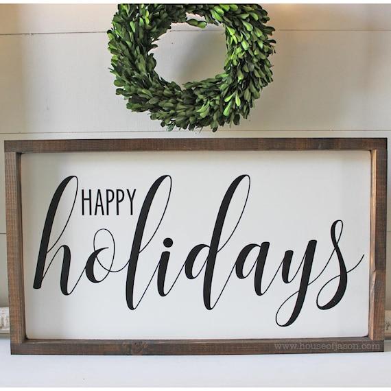 Happy Holidays Holiday Signs Neutral Holiday Decor Holiday