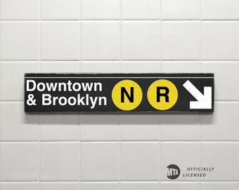 Downtown & Brooklyn N-R Trains - New York City Subway Sign - Wood Sign