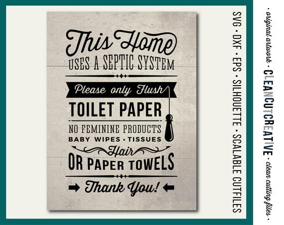 Svg Bathroom Sign Septic System Only Flush Toilet Paper Svg