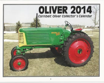 New 2014 Oliver Cornbelt Collector's  Calendar Featuring: Cover Tractor 1950 Oliver 66 Row Crop Wide Front Tractor