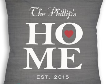 HOME - Custom Name Date Pillow - Family Pillow - Home is Where Your Heart - Personalized Pillow - Custom Wedding Gift