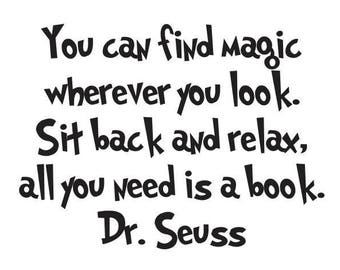 Dr. Seuss - You can find magic wherever you look - Vinyl Wall Decal