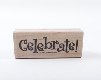 Celebrate! Party, Holiday, Stamp, Message Stamp, Rubber Stamp, Stampin Up, Vintage, Card Making, ~ 161218