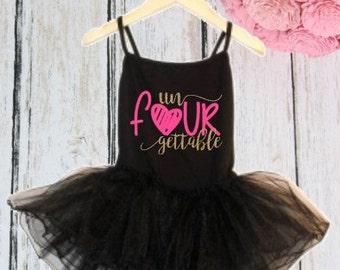 Un Four Gettable 4th birthday tutu dress - Fourth Birthday dress - ballet ballerina birthday outfit -  4th Birthday Dress - 4th birthday