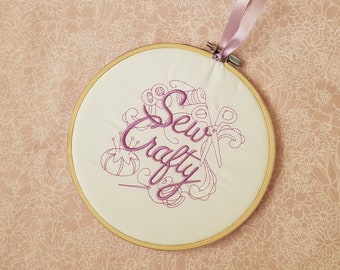 Sew Crafty Embroidery Hoop.