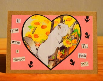 If You Were A Flower..Valentines Card