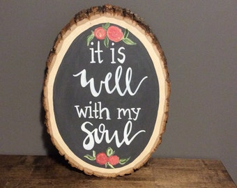 """Basswood """"It is well with my soul"""""""