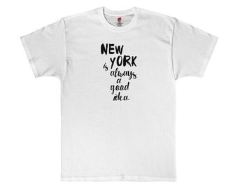 New York Is Always A Good Idea Graphic Tee T-Shirt
