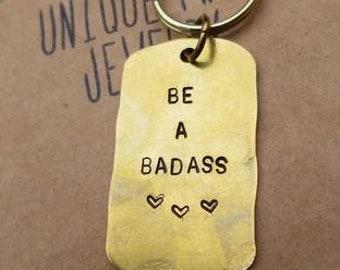 Be a Badass Keychain