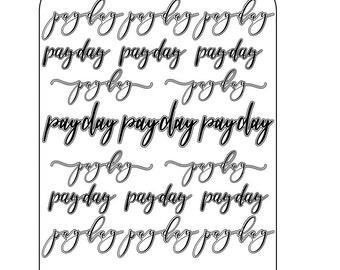 Pay Day Stickers // Script Font // KaySeaPrints