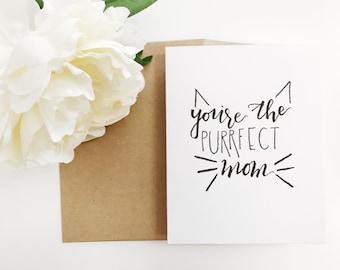 You're The Purrfect Mom / 4x5 Card